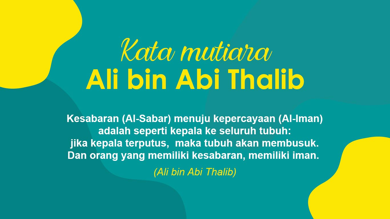 12 Kata Mutiara Ali Bin Abi Thalib Paling Populer