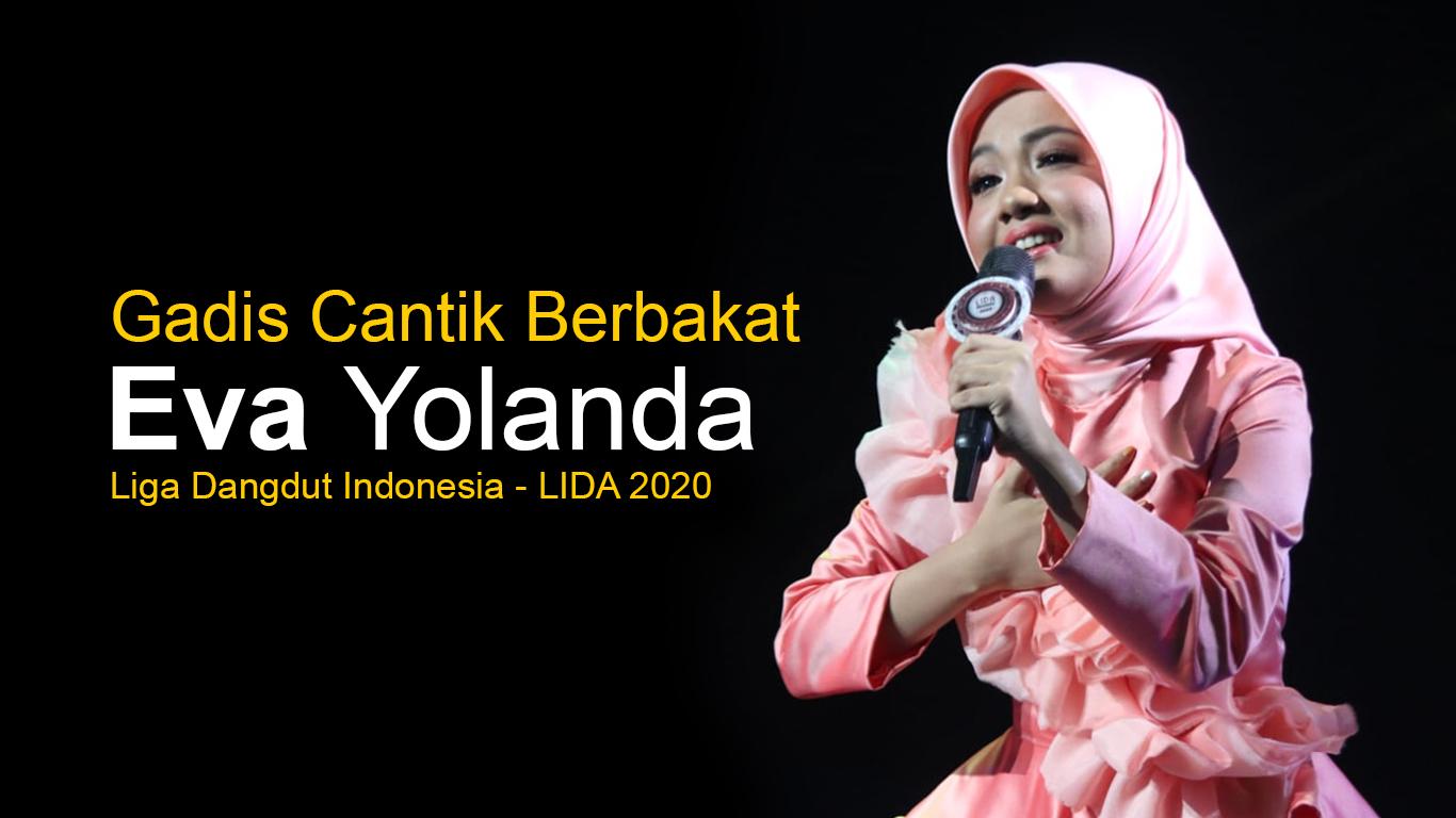 Eva Yolanda, Gadis Muda Berbakat Yang Mewakili Provinsi NTB Di LIDA 2020